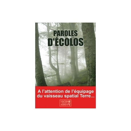 Paroles d'écolos