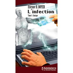 L'infection tome1 : Contage